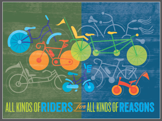 Graphic design with various types of bikes. MAY NOT BE USED WITHOUT PERMISSION OF THE BICYCLE ALLIANCE OF WASHINGTON. All Kinds of Riders for All Kinds of Reasons: Theme of the 2013 Washington Bikes auction. Graphic created by Sharon Dean, Creative Accomplice, Seattle, WA.