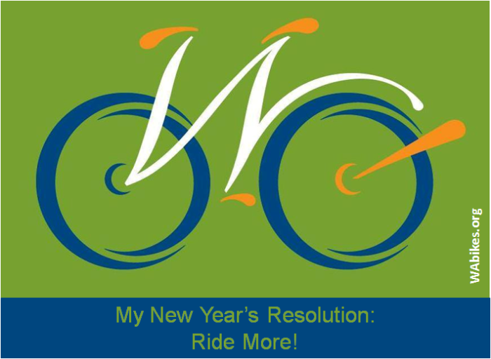 "My New Year's Resolution: Ride More! Text below Washington Bikes logo ""W"" bike"