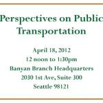 Brown Bag Forum: Perspectives on Public Transportation